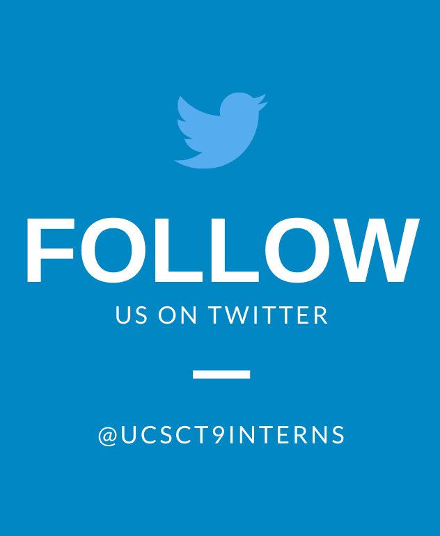 Follow us on twitter at @ucsct9interns